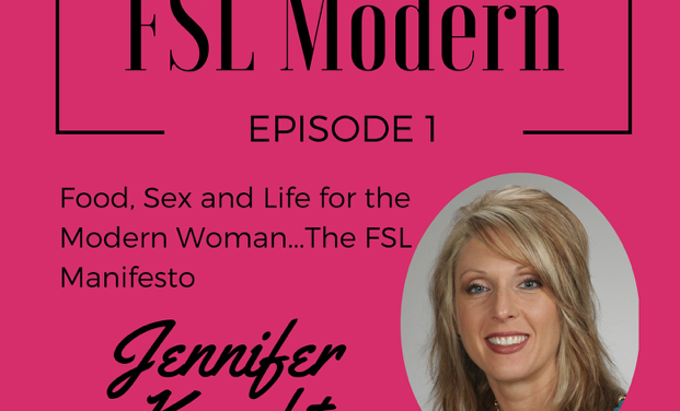 The FSL Manifesto with Jennifer Knecht, Episode 001