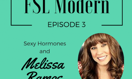 Sexy Hormones and Melissa Ramos, Episode 003