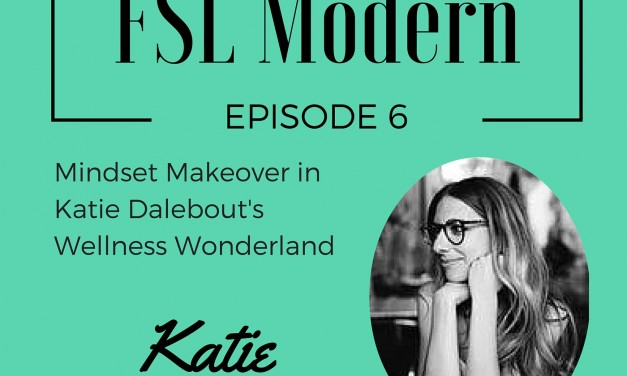 Mindset Makeover in Katie Dalebout's Wellness Wonderland, Episode 006