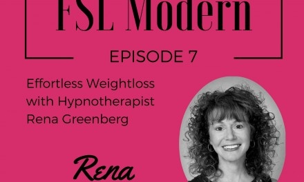 Effortless Weightloss with Hypnotherapist Rena Greenberg, Episode 007