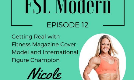 Getting Real with Fitness Magazine Cover Model and International Figure Champion Nicole Wilkins, Episode 012