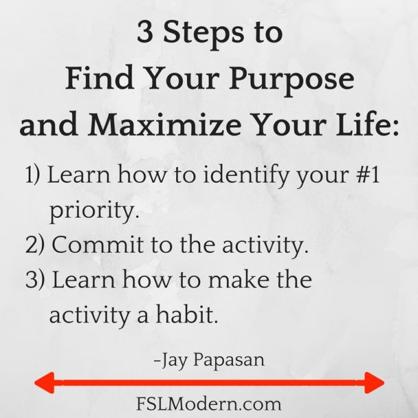 3-steps-to-find-your-purpose-and-maximize-your-life_