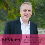 The ONE Thing- Find Your Purpose and Maximize Your Life! with National Best Selling Author Jay Papasan, #74