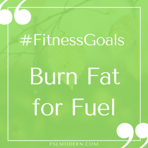 fitness-goals_burn-fat-for-fuel