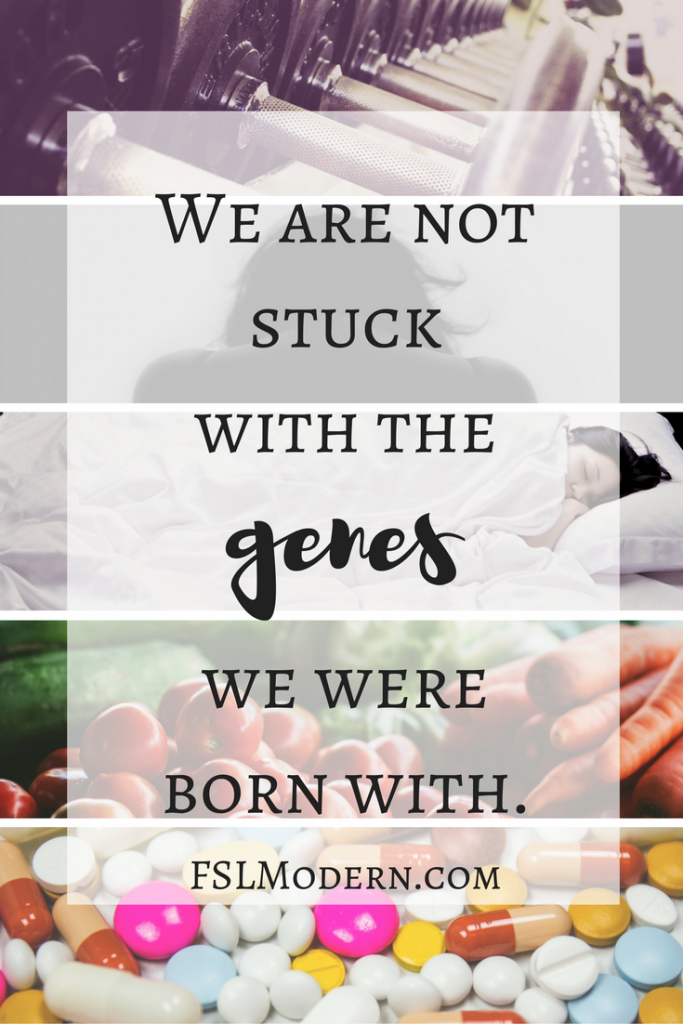 we-are-not-stuck-with-the-genes-we-were-born-with