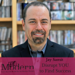 Start the New Year by Disrupting YOU to Find Success with Jay Samit, #45