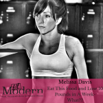 Eat This Food and Lose 10 Pounds in A Week- What?!? with Melissa Davis, #51