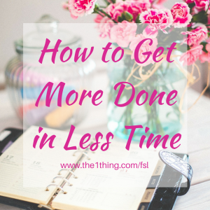 How to get more done in less time- Time Blocking