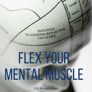 Flex Your Mental Muscle