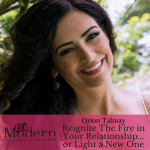 Reignite The Fire in Your Relationship…or Light a New One, #71