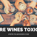 Are Wines TOXIC?