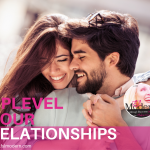 Uplevel Your Relationships, #87